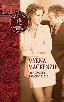 Her Sweet Talkin' Man by [MacKenzie, Myrna]