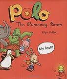Polo: The Runaway Book (Adventures of Polo)