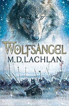 Wolfsangel by [Lachlan, M. D.]