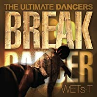 THE ULTIMATE DANCERS~BREAK DANCER