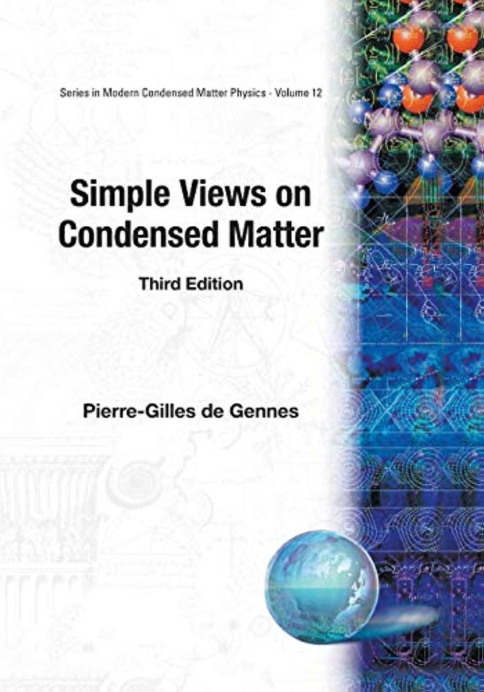 供給プレミアシャックルSimple Views on Condesed Matter (Modern Condensed Matter Physics, 12)