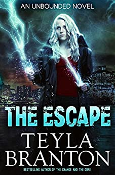 The Escape (Unbounded Series Book 3) by [Branton, Teyla]