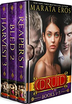 The Druid Series Boxed Set (Volumes 1-3): A Dark Alpha MFM Vampire Paranormal Menage Romance by [Eros, Marata]