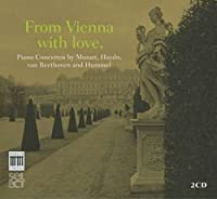 From Vienna with Love - Mozart; Hummel; Haydn; Beethoven by Prima la Music Klara Wurtz (2013-12-12)