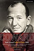 Coward Plays Nine: Salute to the Brave/Time Remembered; Long Island Sound; Volcano; Age Cannot Wither; Design for Rehearsing (World Classics)