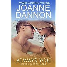 Always You (Desert Seduction Book 1)