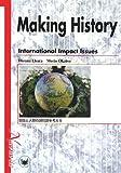 Making History―International Impact Issues―地球と人類の諸問題を考える