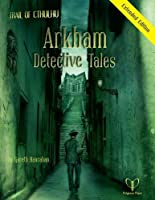 Arkham Detective Tales by Gareth Hanrahan(2010-11-27)