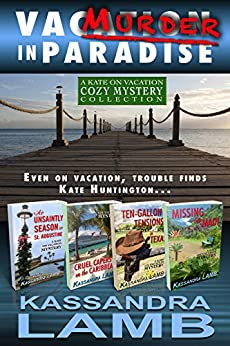 Murder in Paradise: The Kate on Vacation Collection by [Lamb, Kassandra]