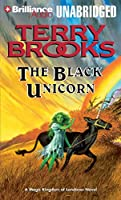 The Black Unicorn: A Magic Kingdom of Landover Novel
