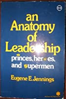 Anatomy of Leadership