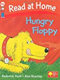 Read at Home: Hungry Floppy, Level 4b (Read at Home Level 4b)