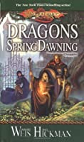 Dragons of Spring Dawning (Dragonlance Chronicles, Book 3) by Margaret Weis Tracy Hickman(1999-11-01)