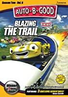 Auto-B-Good: Blazing the Trail [DVD] [Import]