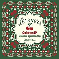 Learners Christmas EP<生産限定盤>