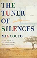 The Tuner of Silences (Biblioasis International Translation)