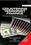 Countering Terrorist Finance: A Training Handbook for Financial Services