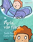 Perla, vår fjäril: The Swedish Edition of Pearl, Our Butterfly