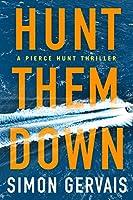 Hunt Them Down (Pierce Hunt)