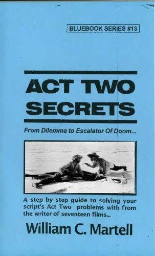 『Act Two Secrets (Screenwriting Blue Books Book 13) (English Edition)』のトップ画像
