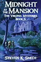 Midnight at the Mansion (The Virginia Mysteries)