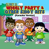 Wiggly Party & Other Kiddy Hits (Karaoke Version)