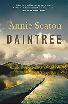 Daintree: The Porter Sisters 2 by [Seaton, Annie]