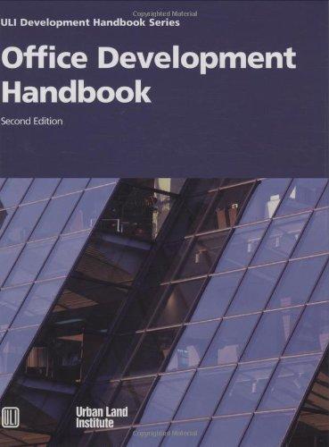 Download Office Development Handbook (Uli Development Handbook) 087420822X