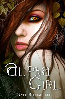 Alpha Girl (The Wolfling Saga Book 1) by [Bloomfield, Kate]