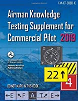 Airman Knowledge Testing Supplement for Commercial Pilot (FAA-CT-8080-1E): Federal Aviation Administration