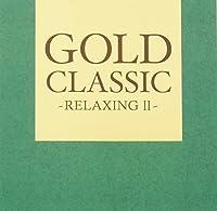 GOLD CLASSIC~RELAXING II~