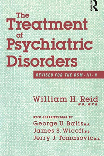 The Treatment Of Psychiatric Disorders: Revised for the DSM-III-R (English Edition)