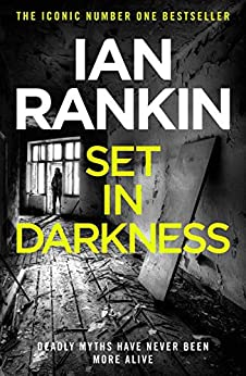 Set In Darkness (Inspector Rebus Book 11) by [Rankin, Ian]