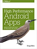 High Performance Android Apps: Improve Ratings with Speed, Optimizations, and Testing (English Edition)