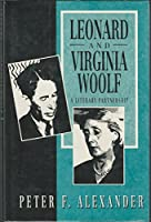 Leonard and Virginia Woolf: A Literary Partnership