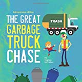 The Great Garbage Truck Chase (Adventures of Ben)