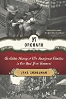 97 Orchard: An Edible History of Five Immigrant Families in One New York Tenement【洋書】 [並行輸入品]