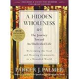 A Hidden Wholeness Pap/DVD Re edition