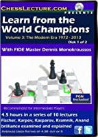 Learn from the World Champions (Vol 3 - 2 DVDs) - FM Dennis Monokroussos - Chess Lecture Volume 60