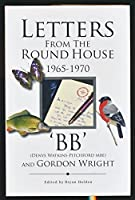 Letters from the Round House 1965-1970