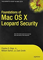 Foundations of Mac OS X Leopard Security (Books for Professionals by Professionals) [並行輸入品]
