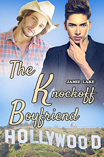 The Knockoff Boyfriend: Gay Romance MM (Man of my Dreams | Gay Romance Books Book 1) (English Edition)