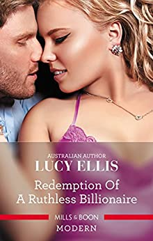 Redemption Of A Ruthless Billionaire by [Ellis, Lucy]
