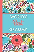 World's Best Grammy (6x9 Journal): Lightly Lined 120 Pages Perfect for Notes and Journaling [並行輸入品]