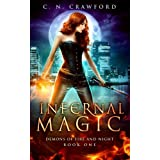 Infernal Magic: An Urban Fantasy Novel: 1