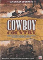 Cowboy Country: American Journeys