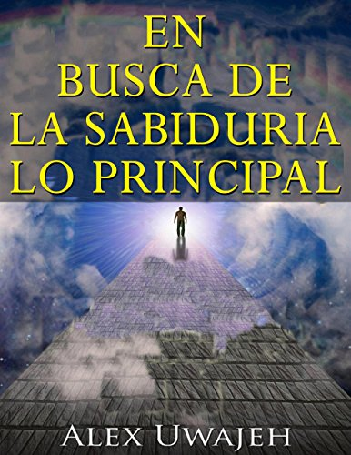 Download En Busca De La Sabiduría: Lo Principal (Spanish Edition) B079Z94PGQ