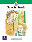 Story Street: Step 3 Sam is Stuck (Literacy Land)