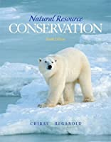 Natural Resource Conservation: Management for a Sustainable Future (10th Edition)【洋書】 [並行輸入品]