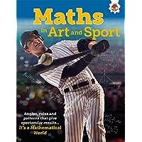 Maths in Art and Sport - It's A Mathematical World